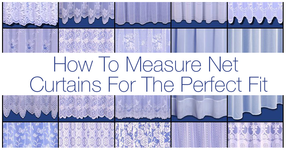 How To Measure Net Curtains For The Perfect Fit